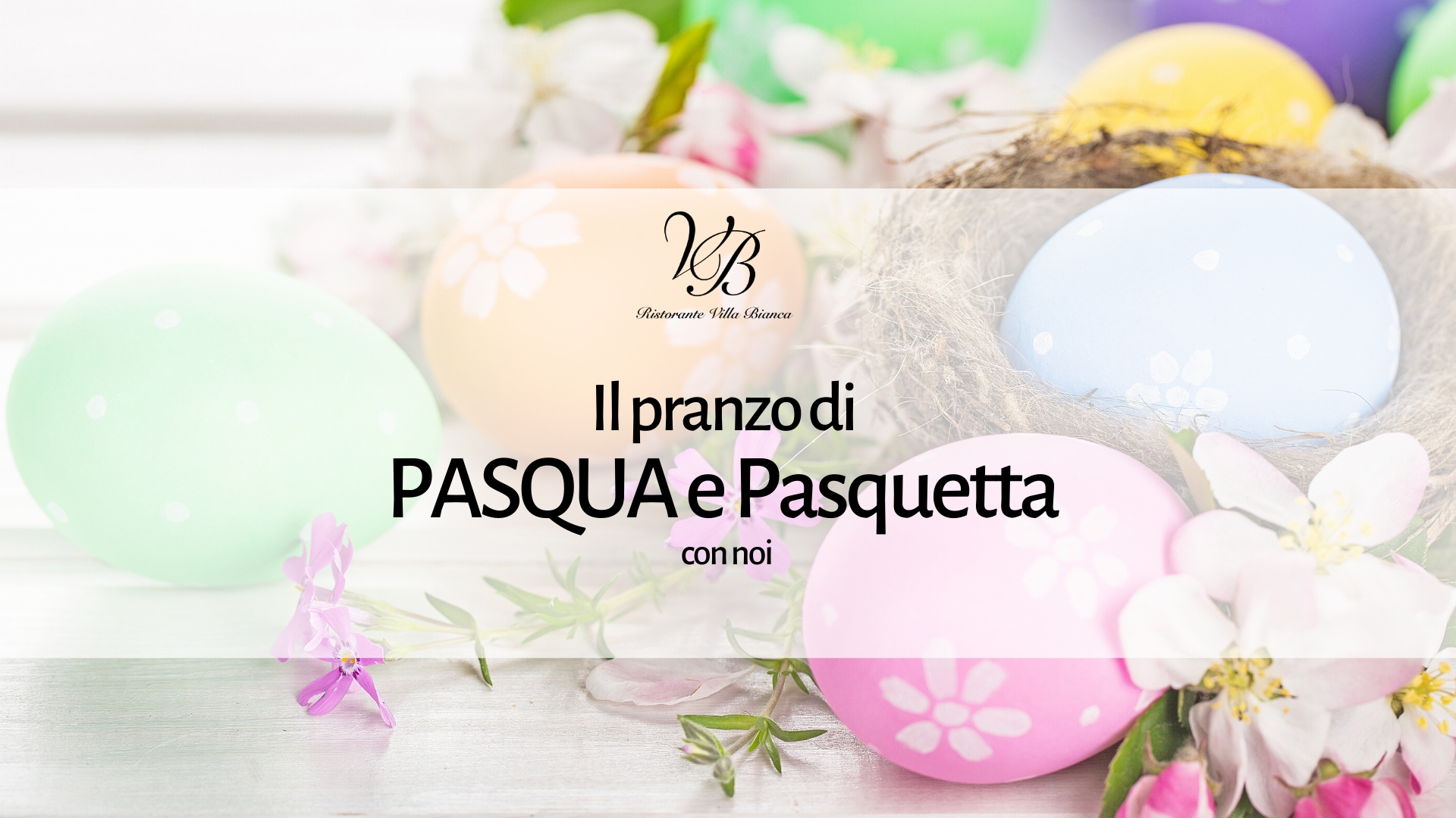 Il pranzo di Pasqua e di Pasquetta con noi